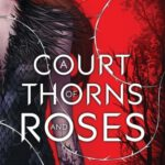 Recensie - A Court of Thorns and Roses